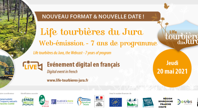 Colloque international de restitution du programme européen Life tourbières du Jura / 20 mai 2021